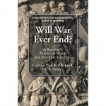 Will War Ever End by Paul K. Chappell