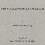 Why Nuclear Weapons Are Illegal