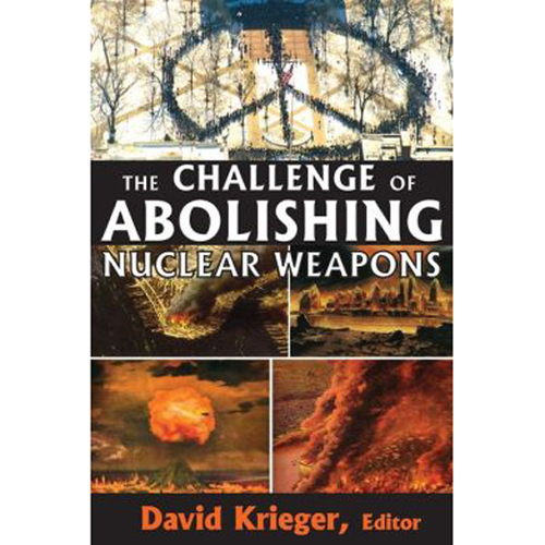 the_challenge_of_abolishing_nuclear_weapons_500