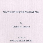 New Vision for the Nuclear Age